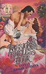 Passion's Timeless Hour (Timeswept) by Vivian Knight-Jenkins (1996-02-03)