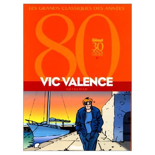 Vic valence, tomes 1 à 3