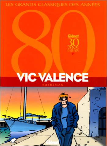 Vic valence, tomes 1 à 3 par Jean-Pierre Autheman
