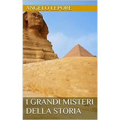 I Grandi Misteri Della Storia