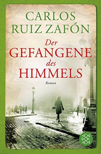 Der Gefangene des Himmels: Roman (Fischer Taschenbibliothek) (Portugiesisch-deutsch übersetzer)