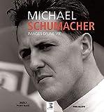 Michael Schumacher : Images d'une vie