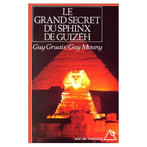 Le grand secret du sphinx de Guizèh