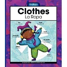 Clothes/La Ropa (Wordbooks/Libros De Palabras)