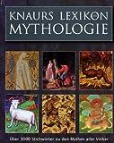Knaurs Lexikon der Mythologie - Gerhard J. Bellinger