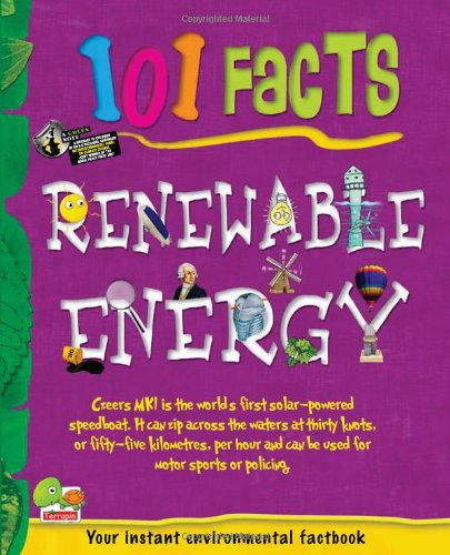 Renewable Energy: Key stage 2 (101 Facts)