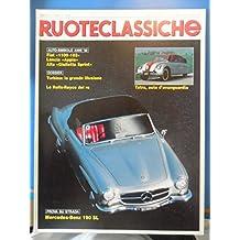 RUOTECLASSICHE N°4 FEBBRAIO 1988. AUTO-SIMBOLO ANNI '50 / MERCEDES-BENZ 190 SL 1988