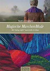 Magische MaschenMode: Mit Swing LightTM kunstvoll stricken