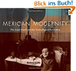 Mexican Modernity: The Avant-Garde an...