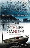 Der Schneegänger: Kriminalroman (Sanela Beara, Band 2)
