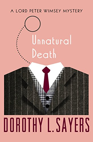 Unnatural Death (the Lord Peter Wimsey Mysteries Book 3) por Dorothy L. Sayers