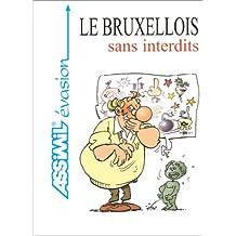 Le Bruxellois sans interdits