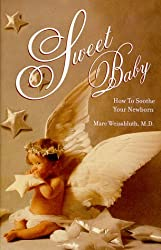 Sweet Baby: How to Soothe Our Newborn