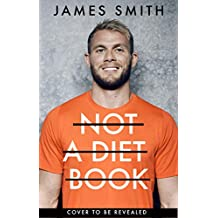 Not a Diet Book: The must-have fitness book from the world's favourite personal trainer