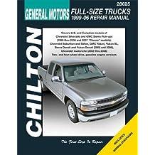 Gm Full Size Trucks: 99-06 (Chilton's Total Car Care Repair Manual)