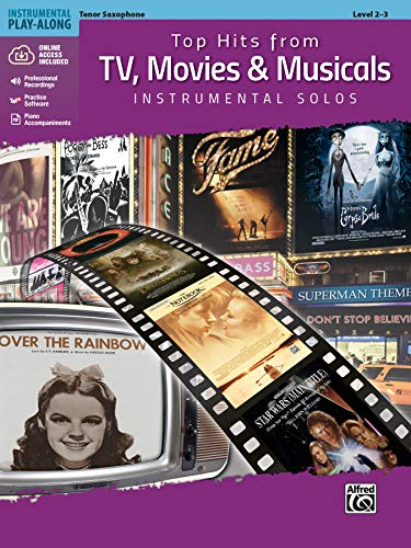 Top Hits from TV, Movies & Musicals Instrumental Solos - Tenor Saxophone (incl. CD) (Top Hits Instrumental Solos)