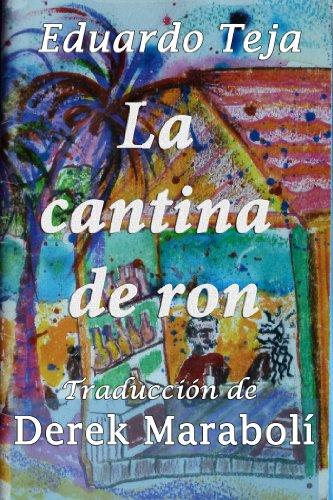 La cantina de ron por Ed Teja