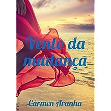 Vento da mudança (Portuguese Edition)