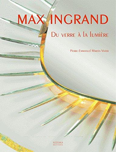 Max Ingrand : Du verre  la lumire