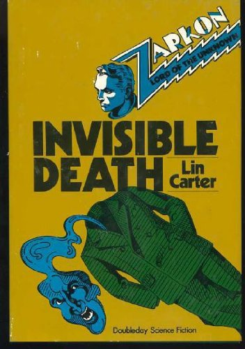 Zarkon, Lord of the Unknown in Invisible Death : a Case from the Files of Omega / As Told to Lin Carter
