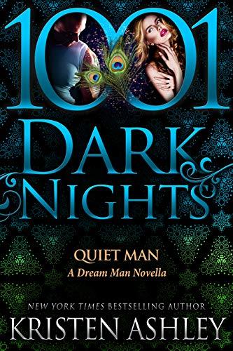 Quiet Man: A Dream Man Novella (English Edition)