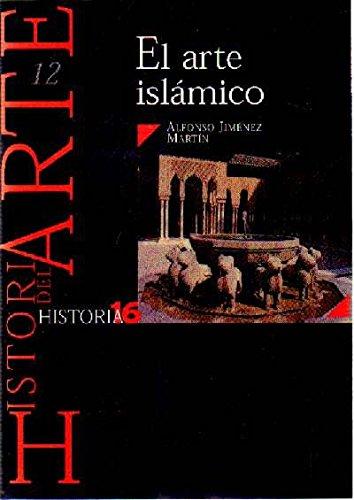 EL ARTE ISLAMICO Nº 12 HISTORIA 16