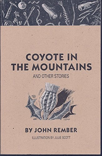 Coyote in the Mountains and Other Stories