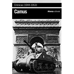 Crónicas (1944-1953) (El Libro De Bolsillo - Bibliotecas De Autor - Biblioteca Camus)