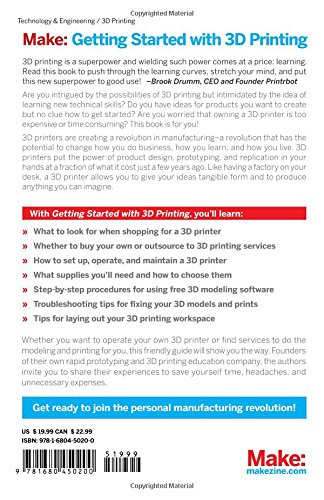 Make: Getting Started with 3D Printing: Making Your Digital Designs Tangible at Home, Work, or School