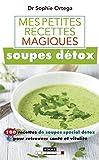 mes petites recettes magiques soupes d?tox