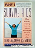 Why I Survive AIDS