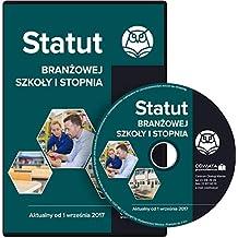 Statut branzowej szkoly I stopnia Aktualny od 1 wrzesnia 2017