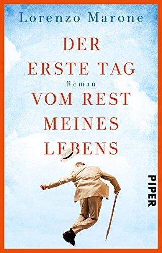 Buchcover Der erste Tag vom Rest meines Lebens: Roman