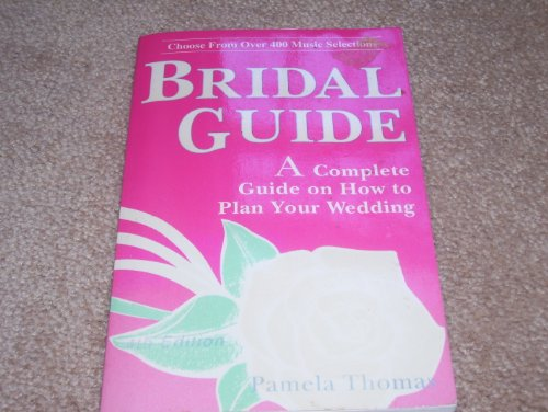 Bridal Guide (Bridal Guide: A Complete Guide to Weddings)
