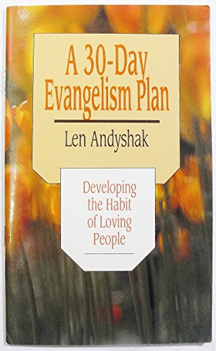 A 30-day evangelism plan: Developing the habit of loving people (Pathfinder pamphlets)