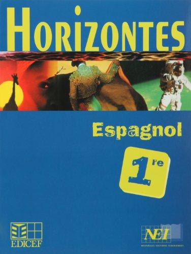 Horizontes, Espagnol 1re