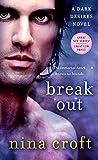 Break Out (Dark Desires) by Nina Croft (2014-09-30)