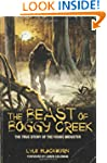 THE BEAST OF BOGGY CREEK: The True St...