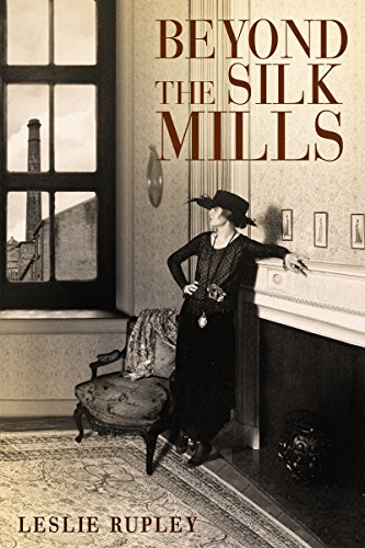 Beyond the Silk Mills (English Edition) (American Silk Mills)