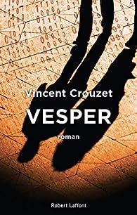 Vesper par Vincent Crouzet