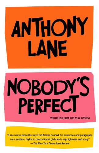Nobody's Perfect: Writings from The New Yorker (English Edition)