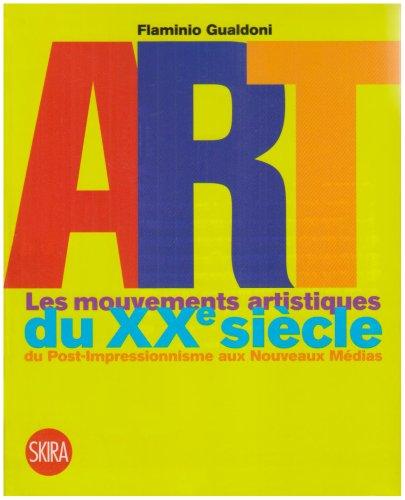 iArt : Les mouvements artistiques du XXe siècle du Post-Impressionnisme aux Nouveaux Médias