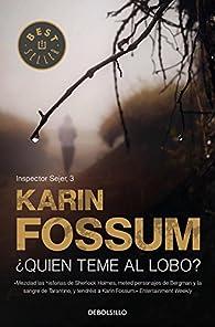 ¿Quién teme al lobo? par Karin Fossum
