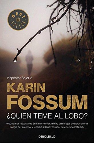 ¿Quién teme al lobo? / He Who Fears the Wolf (Inspector Konrad Sejer) por Karin Fossum
