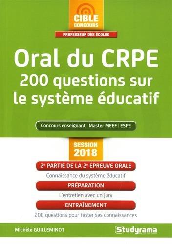 Oral du CRPE : 200 questions sur le systme ducatif