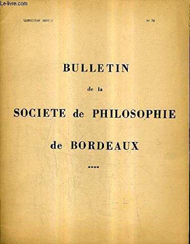 BULLETIN DE LA SOCIETE PHILOSOPHIQUE DE BORDEAUX N°74 QUINZIEME ANNEE - Introduction à une sociologie de l'autorité par François Bourricaud - discussion .