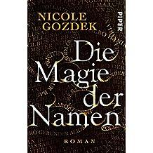 Die Magie der Namen: Roman