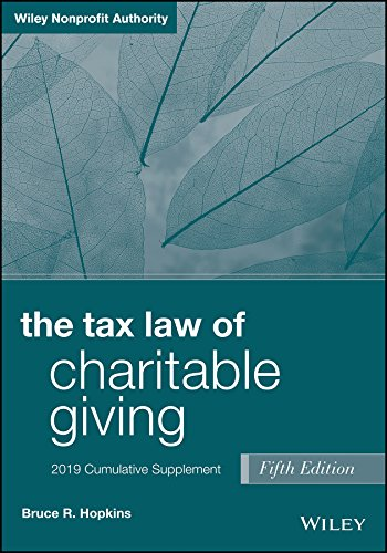 The Tax Law of Charitable Giving: 2019 Cumulative Supplement por Bruce R. Hopkins