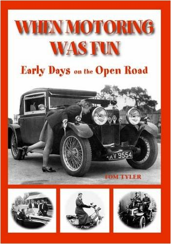 When Motoring Was Fun: Transports of Delights
