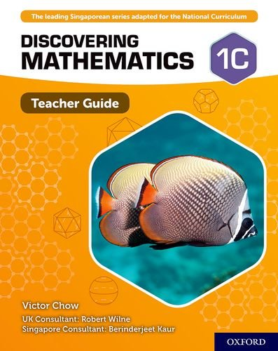 Discovering Mathematics: Teacher Guide 1C